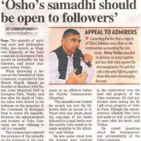 Osho samadhi should be open to followers